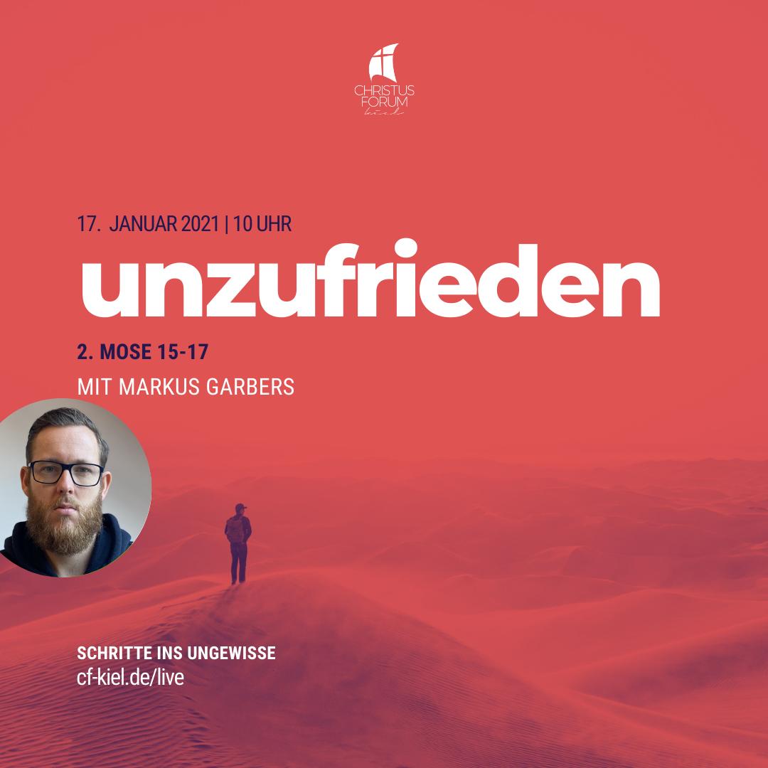 """Markus predigt über """"Unzufrieden"""" im Rahmen der Reihe """"Schritte ins Ungewisse"""""""