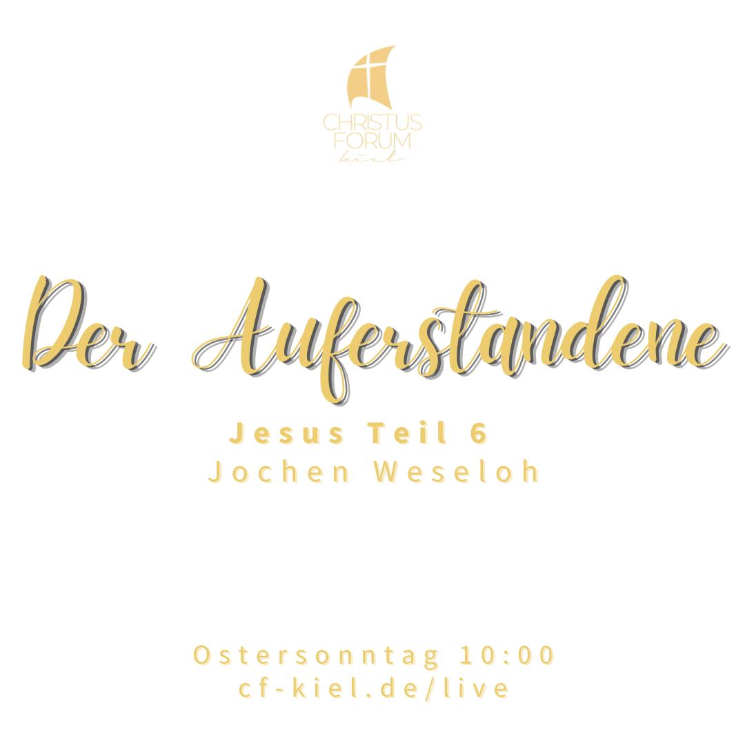 Jochen predigt über Jesus als den Auferstandenen