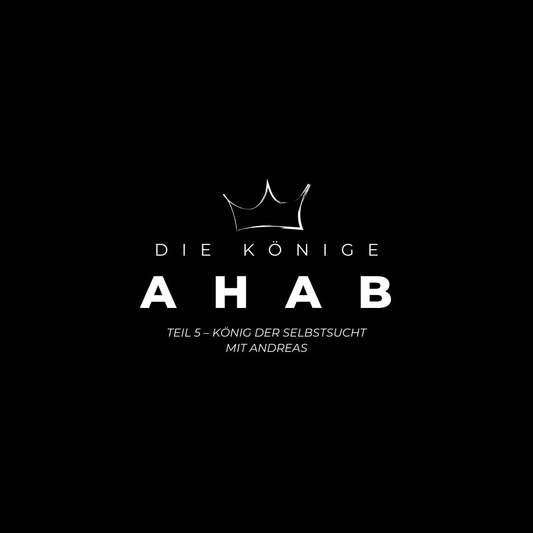 Andi predigt über Ahab